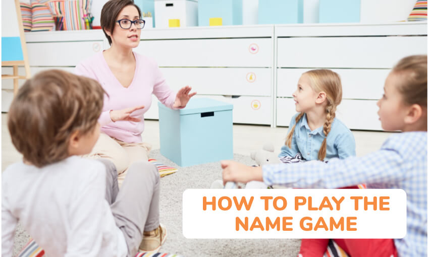Instructions on how to play the name game