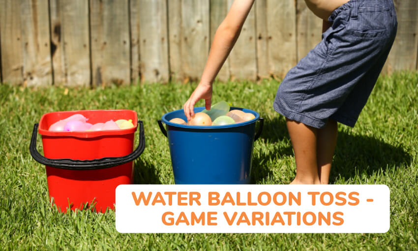 Water balloon toss game variations.