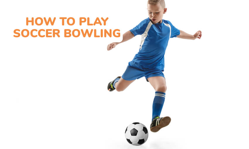 Instructions on how to play soccer bowling.