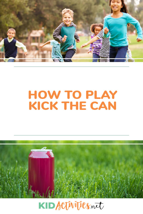 Learn how to play kick the can.