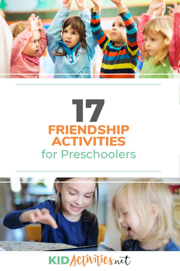 A collection of preschool friendship activity ideas.