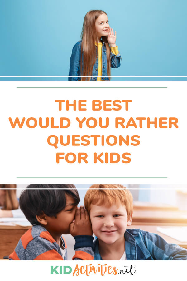 A collection of the best would you rather questions for kids.