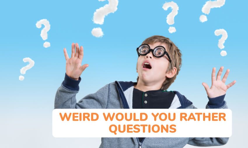 A collection of weird would you rather questions for kids.