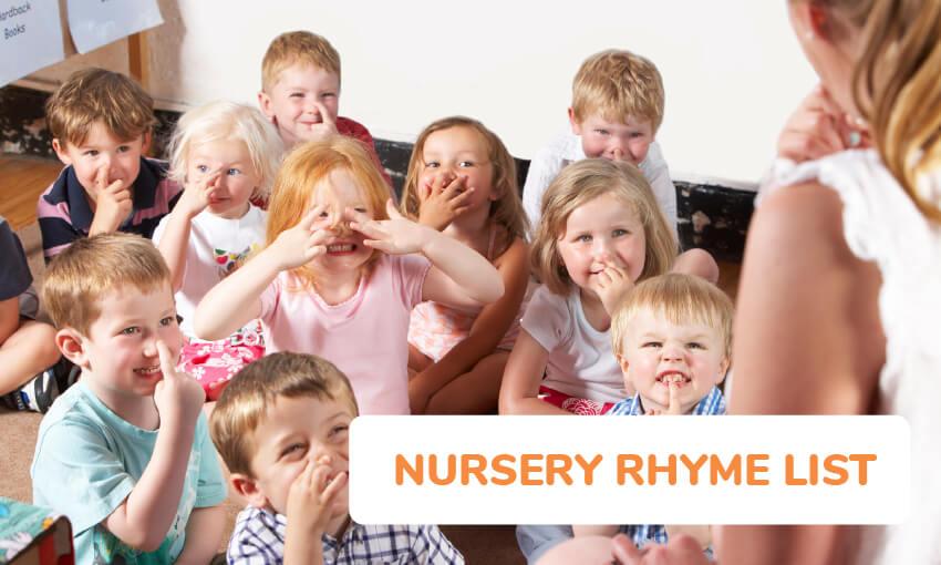 List of nursery rhyme songs