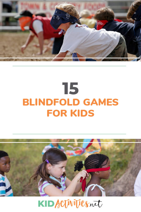 A collection of 15 blindfold games for kids.
