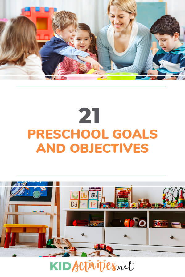 A collection of 21 preschool goals and objectives for teachers and parents.