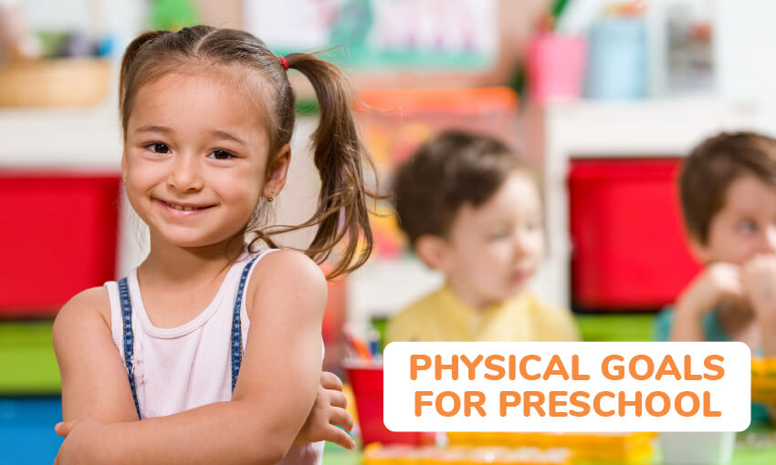 physical goals for preschoolers